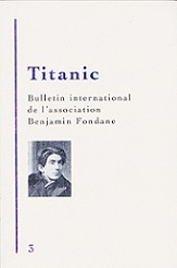 Titanic n°3 - Bulletin International Benjamin Fondane (2015)