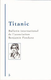 Titanic numéro 5 - Bulletin International de l'Association Benjamin Fondane (2017)